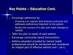 key points education cont