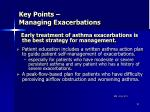 key points managing exacerbations