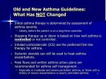 old and new asthma guidelines what has not changed