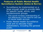 features of public mental health surveillance system galea norris3