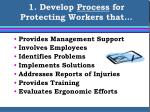 1 develop process for protecting workers that