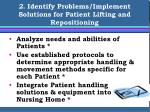 2 identify problems implement solutions for patient lifting and repositioning