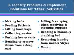 3 identify problems implement solutions for other activities