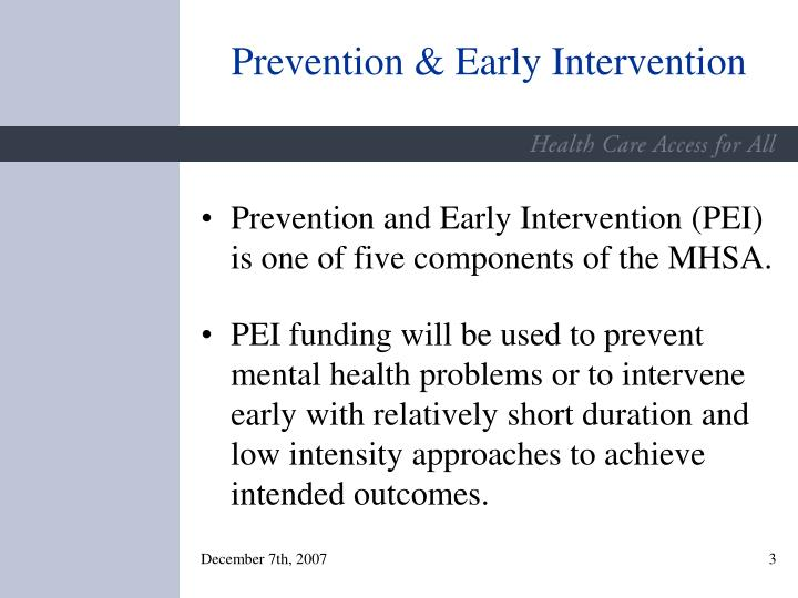 Prevention early intervention