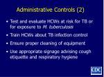 administrative controls 2