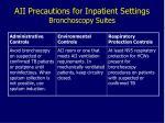 aii precautions for inpatient settings bronchoscopy suites