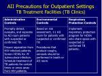 aii precautions for outpatient settings tb treatment facilities tb clinics