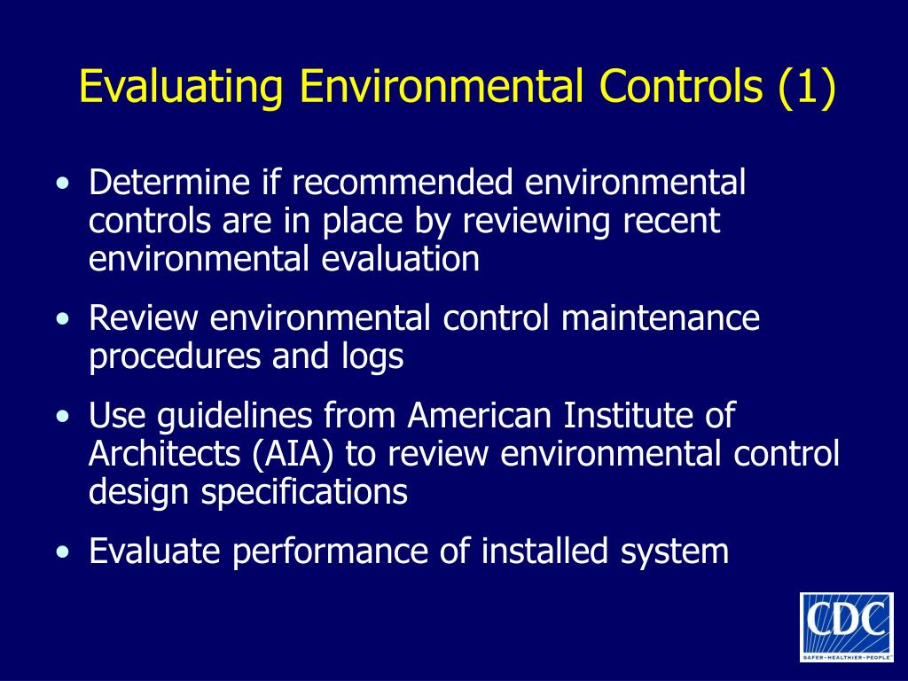 Evaluating Environmental Controls (1)