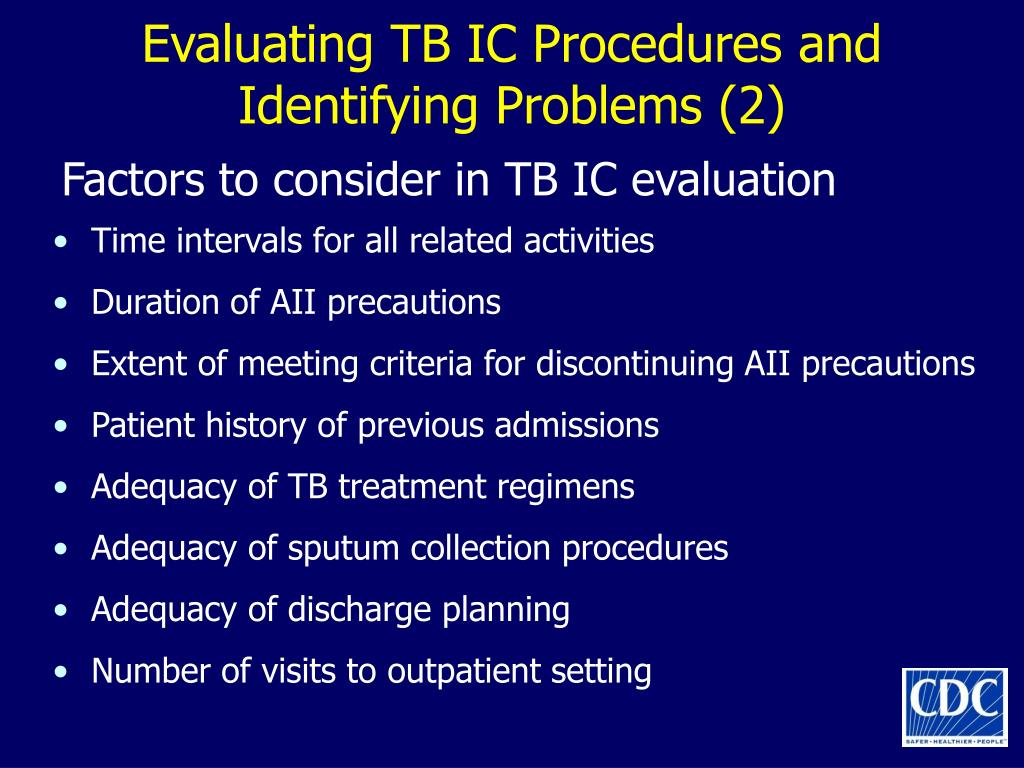 Evaluating TB IC Procedures and Identifying Problems (2)