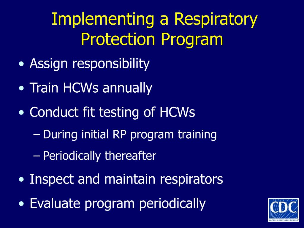Implementing a Respiratory Protection Program