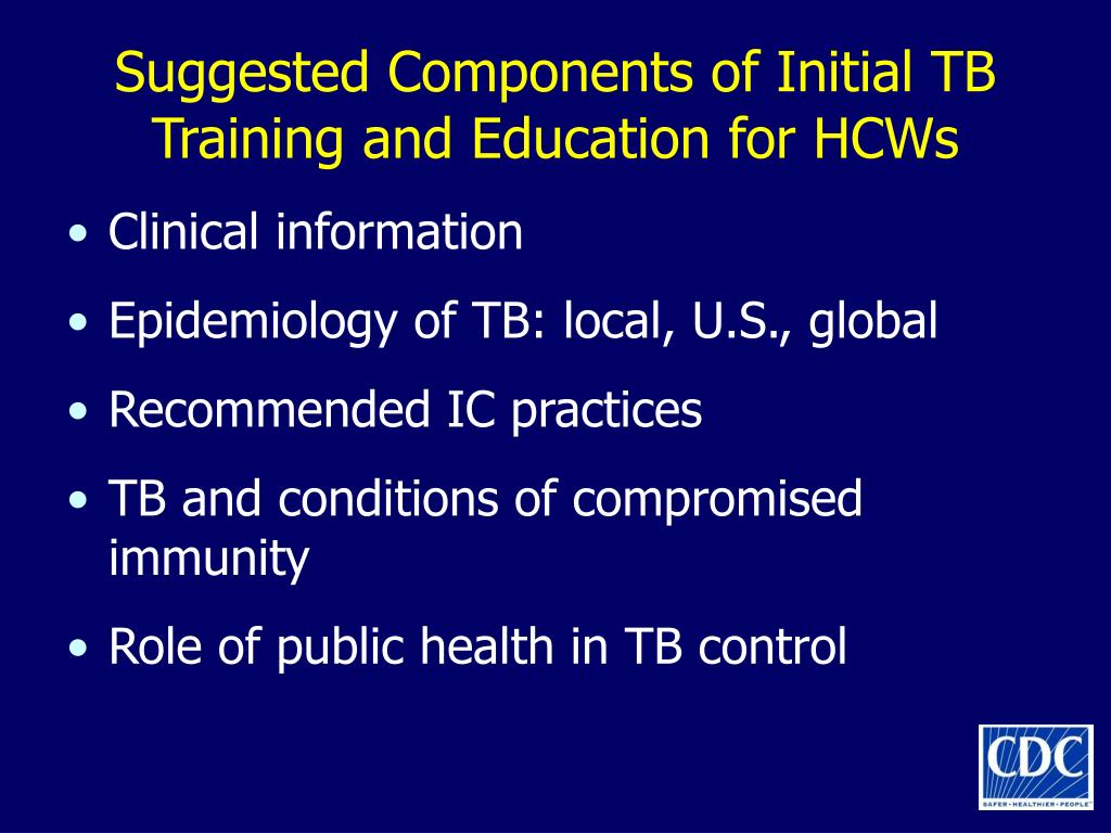 Suggested Components of Initial TB Training and Education for HCWs