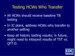 testing hcws who transfer