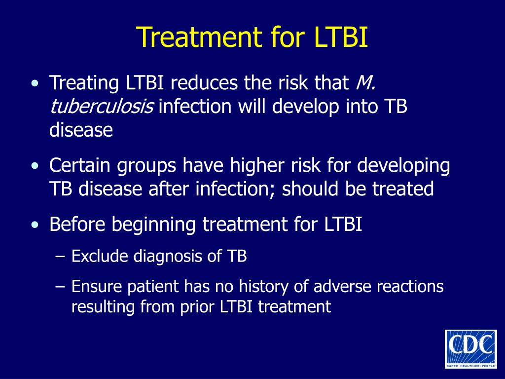 Treatment for LTBI