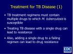 treatment for tb disease 1