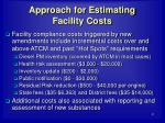 approach for estimating facility costs