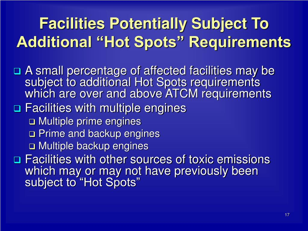 "Facilities Potentially Subject To Additional ""Hot Spots"" Requirements"