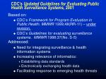 cdc s updated guidelines for evaluating public health surveillance systems 200118