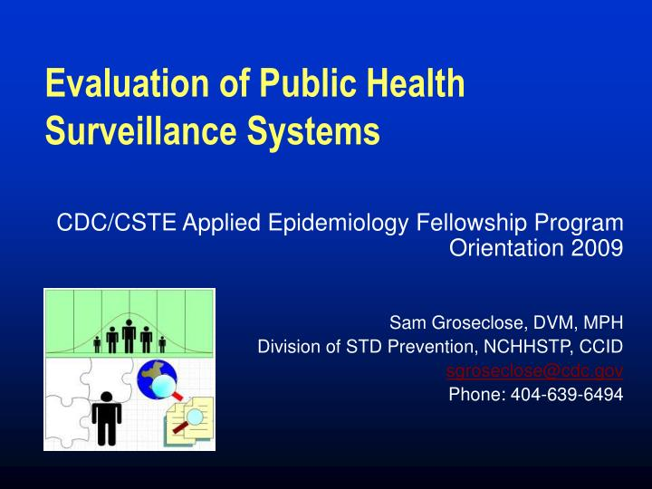 Evaluation of public health surveillance systems