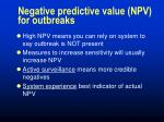 negative predictive value npv for outbreaks