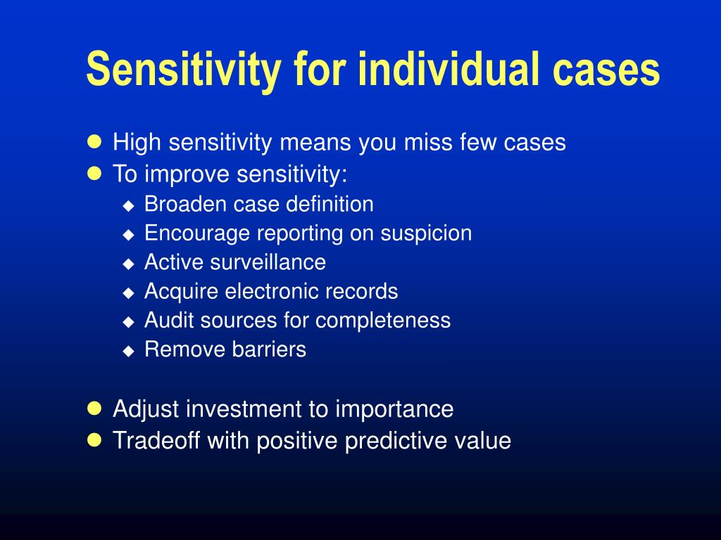 Sensitivity for individual cases