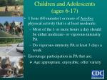 children and adolescents ages 6 17