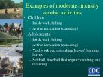 examples of moderate intensity aerobic activities