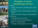 examples of muscle strengthening activities
