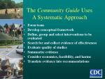 the community guide uses a systematic approach