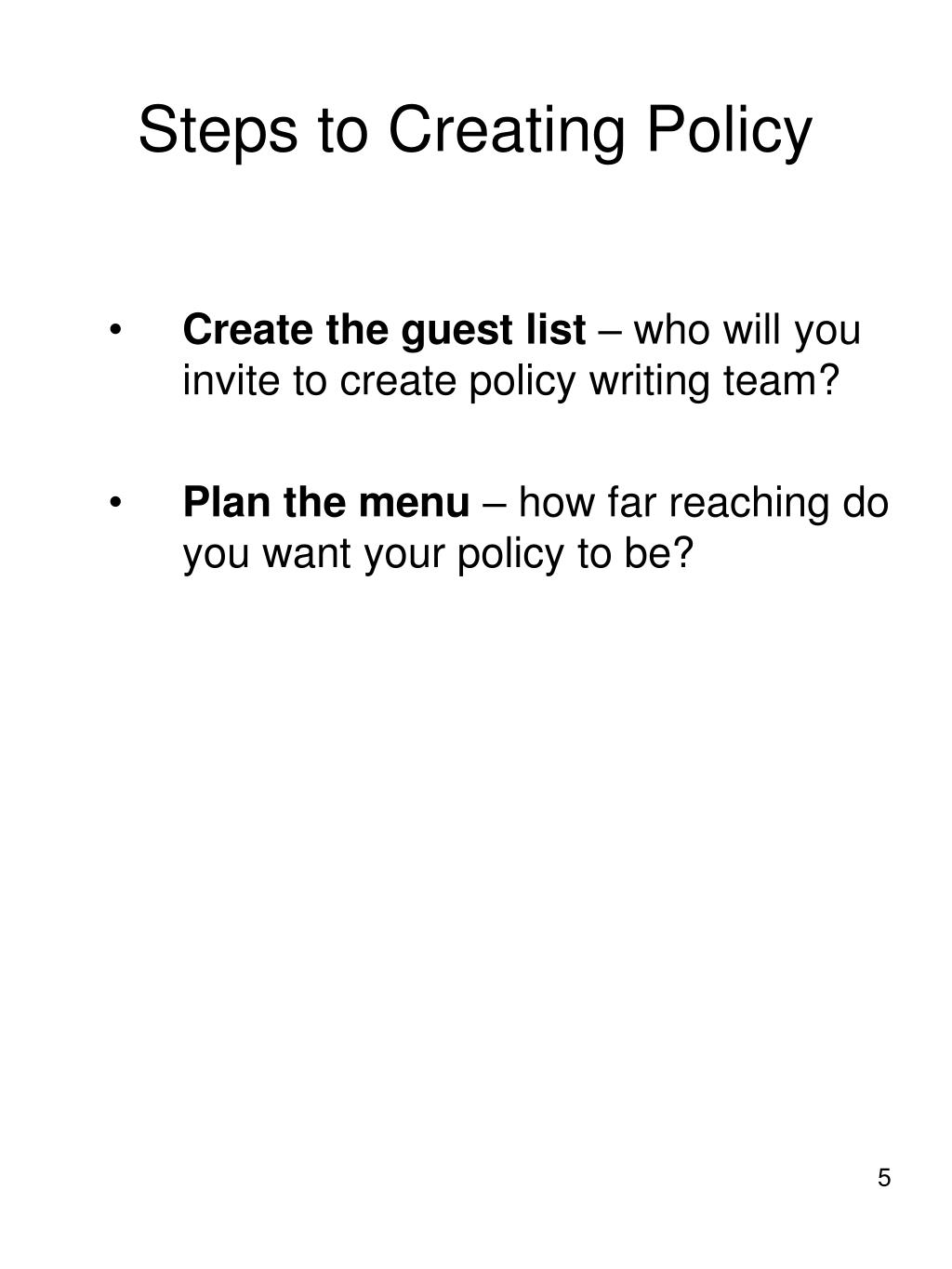 Steps to Creating Policy
