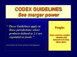 codex guidelines see merger power