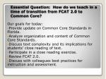 essential question how do we teach in a time of transition from fcat 2 0 to common core