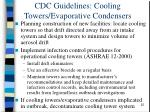 cdc guidelines cooling towers evaporative condensers