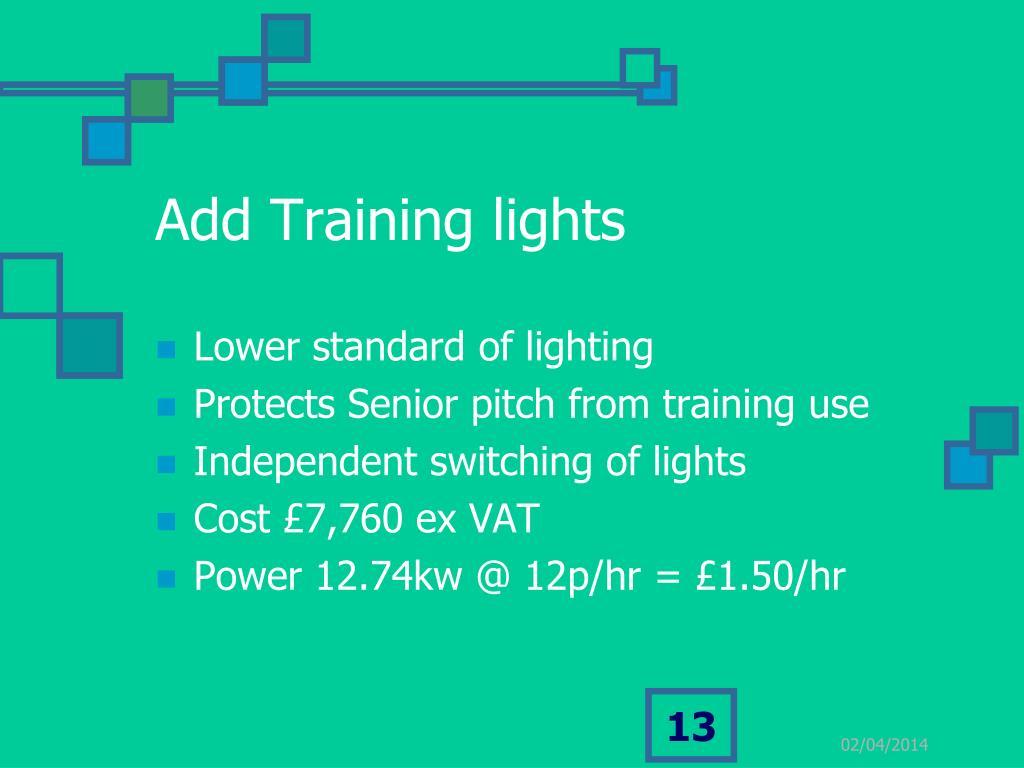 Add Training lights