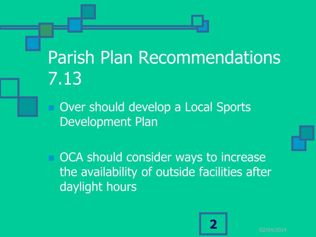 Parish Plan Recommendations 7.13
