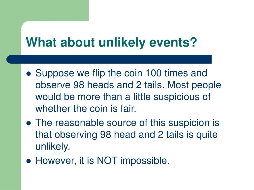 What about unlikely events?