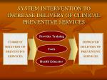 system intervention to increase delivery of clinical preventive services