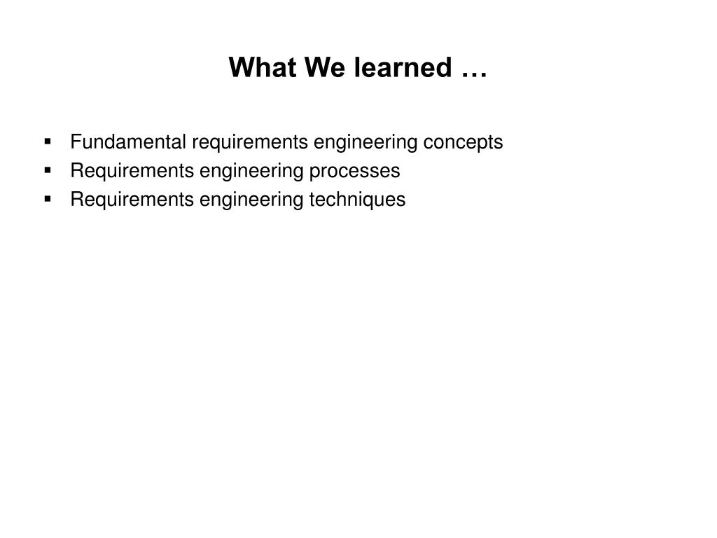 What We learned …