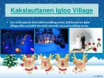 kakslauttanen igloo village