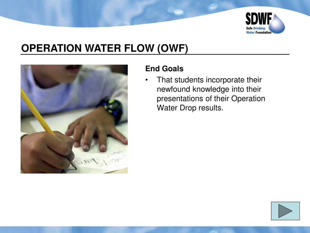 OPERATION WATER FLOW (OWF)