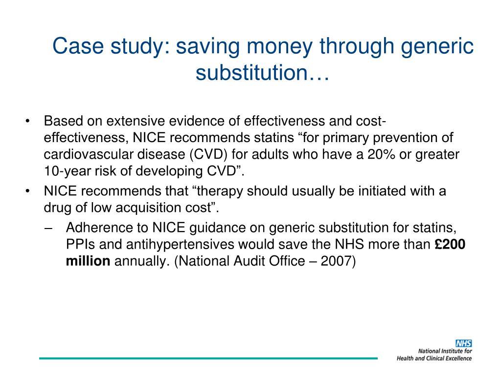 Case study: saving money through generic substitution…