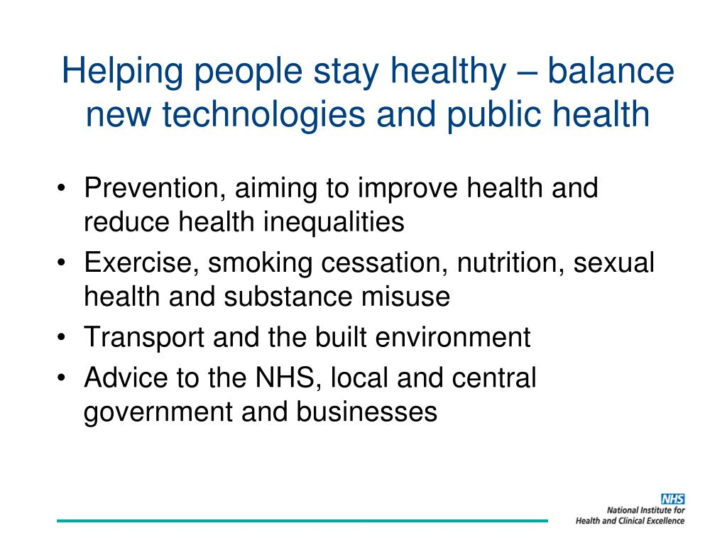 Helping people stay healthy – balance new technologies and public health