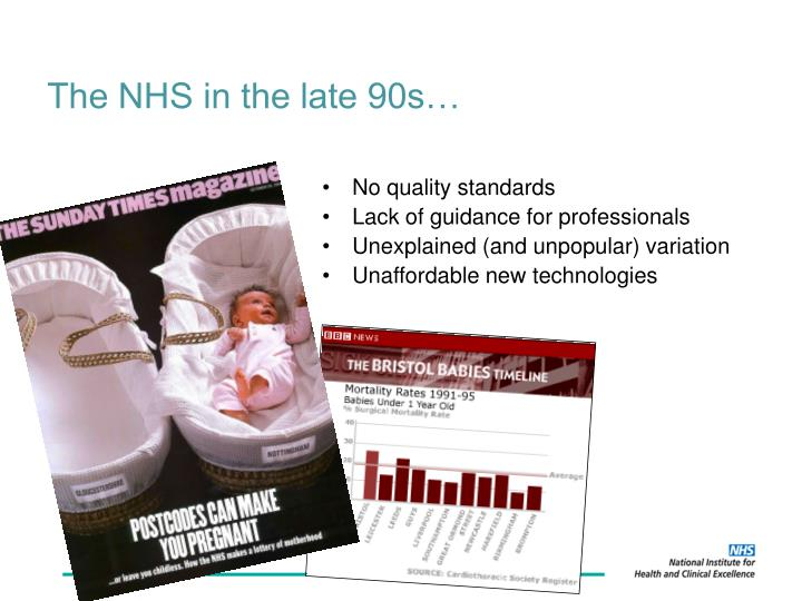 The NHS in the late 90s…