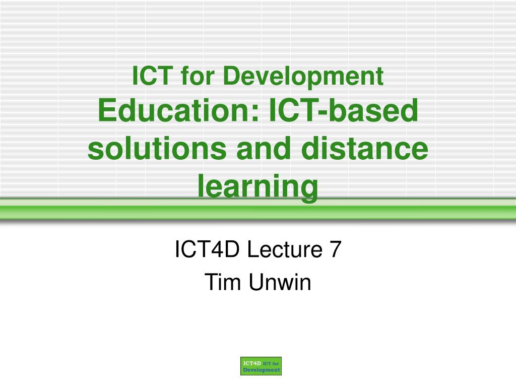 ict for development education ict based solutions and distance learning l.