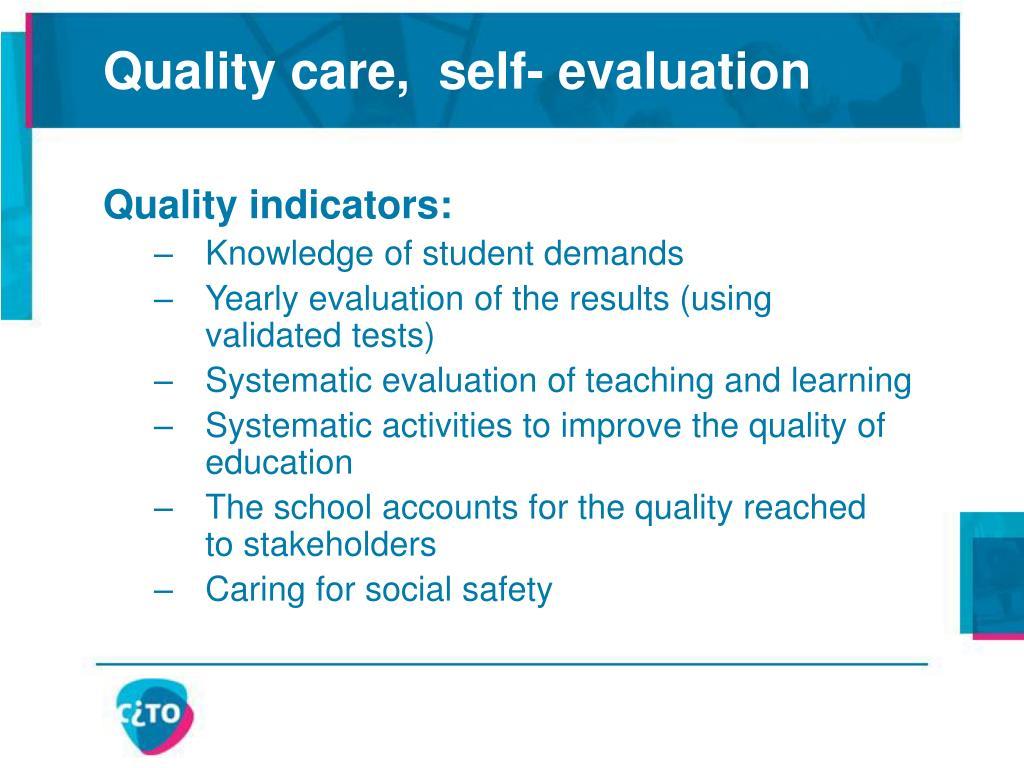 Quality care,  self- evaluation