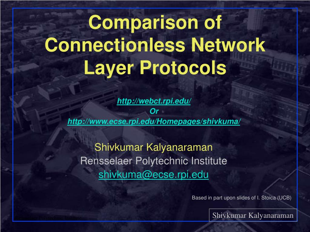 comparison of connectionless network layer protocols l.