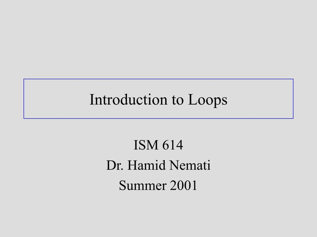 introduction to loops l.
