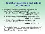 1 education protection and risks in the eppe study