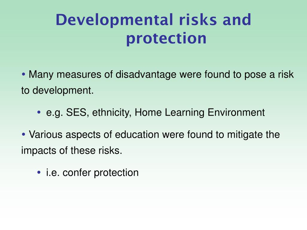 Developmental risks and protection