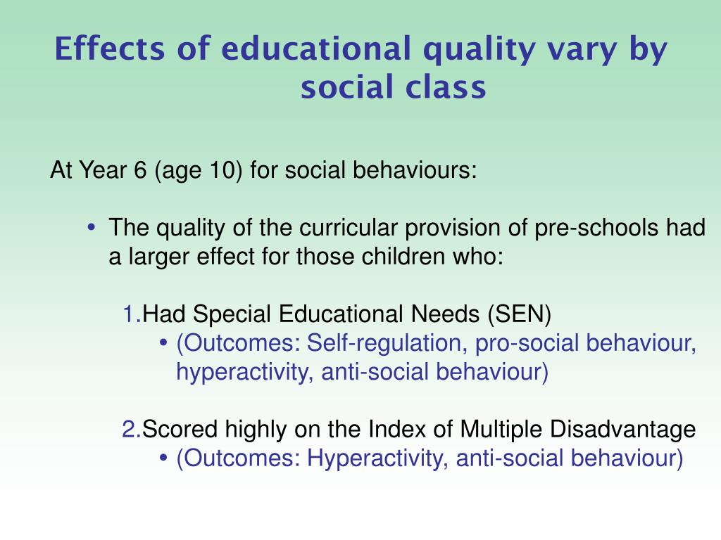 Effects of educational quality vary by social class