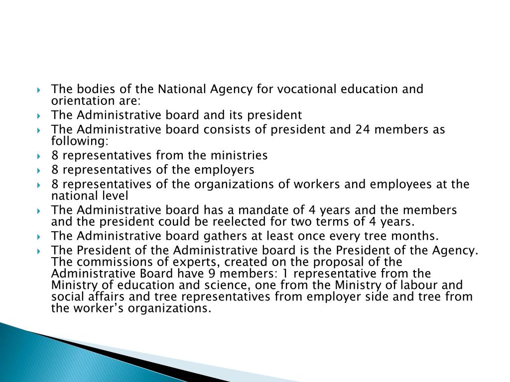 The bodies of the National Agency for vocational education and orientation are: